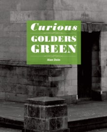 Curious Golders Green, Paperback Book