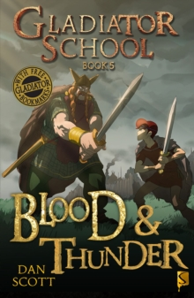 Gladiator School 5: Blood & Thunder, Paperback / softback Book