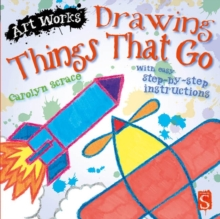 Drawing Things That Go : With easy step-by-step instructions, Paperback Book