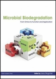 Microbial Biodegradation : From Omics to Function and Application, Paperback Book