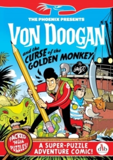 Von Doogan and the Curse of the Golden Monkey, Paperback / softback Book