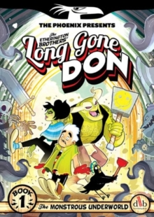 Long Gone Don: The Monstrous Underworld : Book 1, Paperback Book