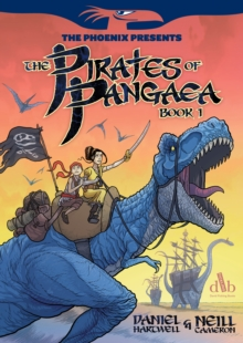 The Phoenix Presents: Pirates of Pangaea Book 1, Paperback Book