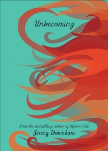 Unbecoming, Hardback Book