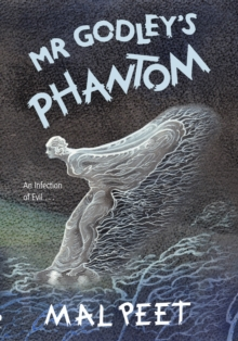 Mr Godley's Phantom, Hardback Book