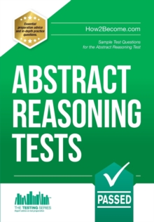 Abstract Reasoning Tests: Sample Test Questions and Answers for the Abstract Reasoning Tests, Paperback / softback Book
