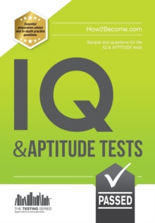 IQ and Aptitude Tests: Numerical Ability, Verbal Reasoning, Spatial Tests, Diagrammatic Reasoning and Problem Solving Tests, Paperback Book