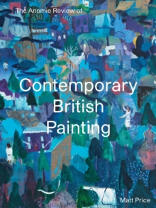 The Anomie Review of Contemporary British Painting, Paperback / softback Book