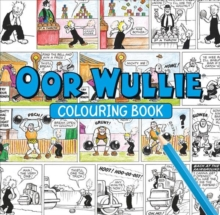 Oor Wullie Colouring Book, Paperback Book