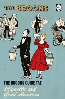 The Broons Guide Tae... Etiquette and Good Manners, Hardback Book