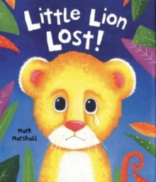 Little Lion Lost, Hardback Book