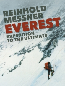 Everest : Expedition to the Ultimate, EPUB eBook