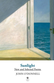 Sunlight : New and Selected Poems, Paperback Book