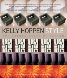 Kelly Hoppen Style : The Golden Rules of Design, Hardback Book