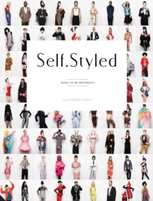 Self Styled : Dare to be Different, Hardback Book