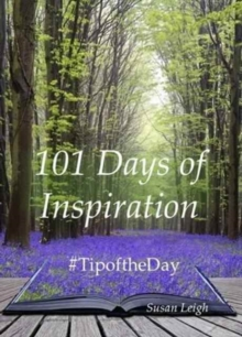 101 Days of Inspiration : #Tipoftheday, Paperback Book