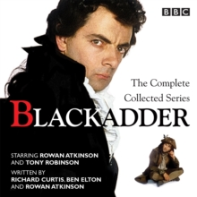 Blackadder: The Complete Collected Series, CD-Audio Book
