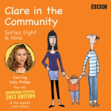 Clare In The Community : Series 8 & 9 plus the 2013 Edinburgh Festival Special, eAudiobook MP3 eaudioBook