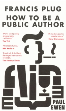 Francis Plug - How To Be A Public Author, Paperback Book
