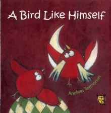 Bird Like Himself, Hardback Book