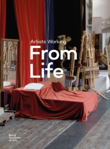 Artists Working from Life, Hardback Book