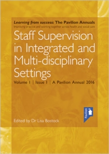Interprofessional Staff Supervision in Adult Health and Social Care Services : Volume 1, Paperback Book