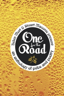 One for the Road : An Anthology of Pubs and Poetry, Paperback Book
