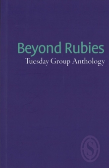 Beyond Rubies : Tuesday Group Anthology, Paperback Book