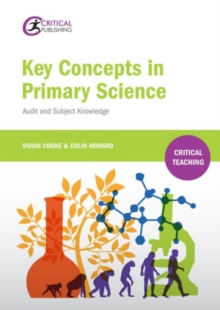 Key Concepts in Primary Science : Audit and Subject Knowledge, Paperback Book