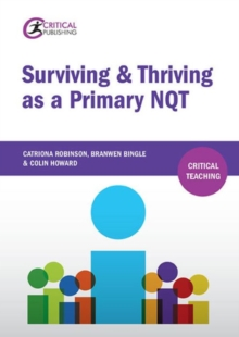 Surviving and Thriving as a Primary NQT, Paperback Book