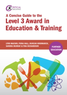A Concise Guide to the Level 3 Award in Education and Training, PDF eBook
