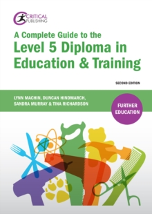 A Complete Guide to the Level 5 Diploma in Education and Training, EPUB eBook