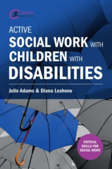 Active Social Work with Children with Disabilities, Paperback Book