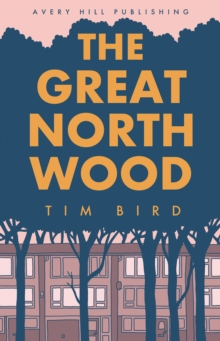 The Great North Wood, Paperback Book