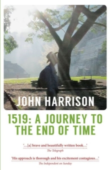 1519 : A Journey to the End of Time, Paperback / softback Book
