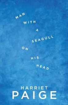 Man With a Seagull on His Head, Paperback Book