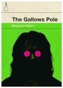 The Gallows Pole, Paperback Book