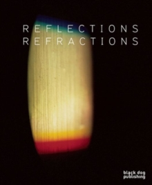 Reflections & Refractions, Paperback Book