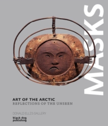 Art of the Arctic : Reflections of the Unseen, Hardback Book