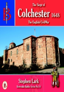 The Siege of Colchester 1648, Paperback Book