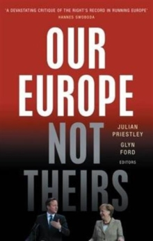 Our Europe, Not Theirs, Paperback Book