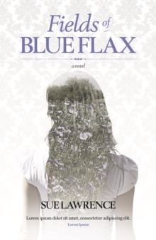 Fields of Blue Flax, Paperback Book