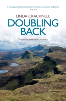 Doubling Back : Ten Paths Trodden in Memory, Paperback Book