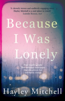 Because I Was Lonely, Paperback Book