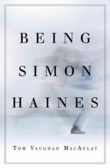 Being Simon Haines, Paperback / softback Book