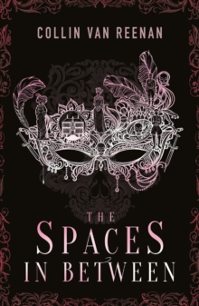 The Spaces in Between, Paperback Book
