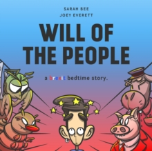 Will of the People : A Brexit Bedtime Story, Paperback / softback Book