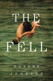 The Fell, Paperback / softback Book