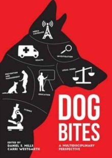 Dog Bites : A Multidisciplinary Perspective, Hardback Book