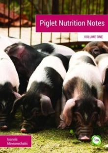 Piglet Nutrition Notes : No. 1, Paperback / softback Book